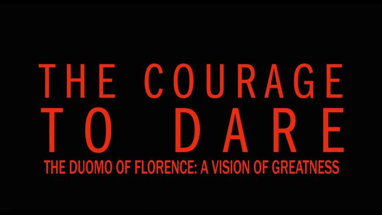 The Courage to Dare